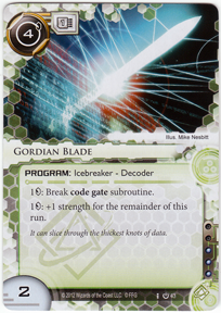 [Android: Netrunner] Deck - Kate Solid Ffg_gordian-blade-core
