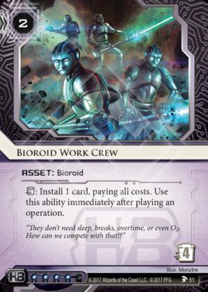 Bioroid Work Crew