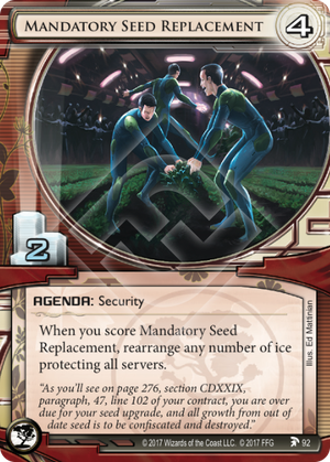Mandatory Seed Replacement