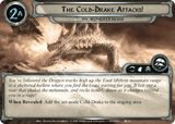 The Cold-Drake Attacks!