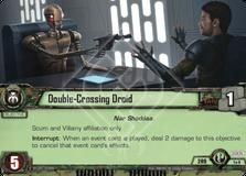 Double-Crossing Droid